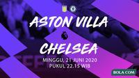 Premier League - Aston Villa vs Chelsea. (Bola.com/Dody Iryawan)