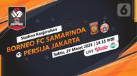 Prediksi Borneo FC Samarinda vs Persija Jakarta (Trie Yas/Liputan6.com)