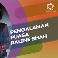 Raline Shah dan pengalamannya menjalankan ibadah puasa