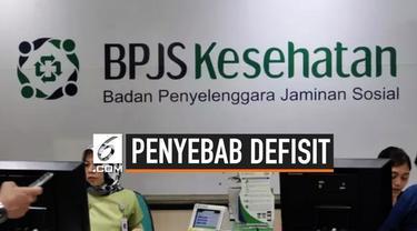 Tahun ke tahun BPJS Kesehatan mengalami defisit. Direktur Utama BPJS Kesehatan, Fahmi Idris pun mengungkapkan beberapa faktor penyebabnya.