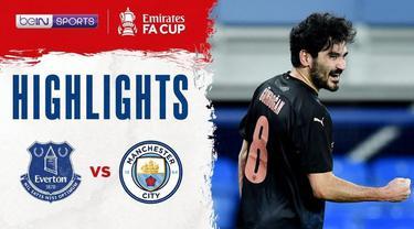 Berita Video Highlights Piala FA, Manchester City Melaju ke Semifinal Usai Kalahkan Everton 2-0, Minggu (21/3/2021)