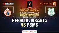 Live streaming Persija Jakarta Vs PSMS