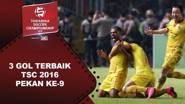 Video 3 gol terbaik Torabika Soccer Championship 2016 pada pekan ke-9.
