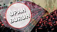 Ilustrasi Upah Buruh (Liputan6.com/Johan Fatzry)