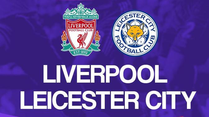 Berita Live Streaming Liverpool Vs Leicester City Terbaru ...