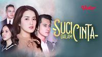 Streaming Sinetron SCTV Suci dalam Cinta melalui aplikasi Vidio. (Dok. Vidio)