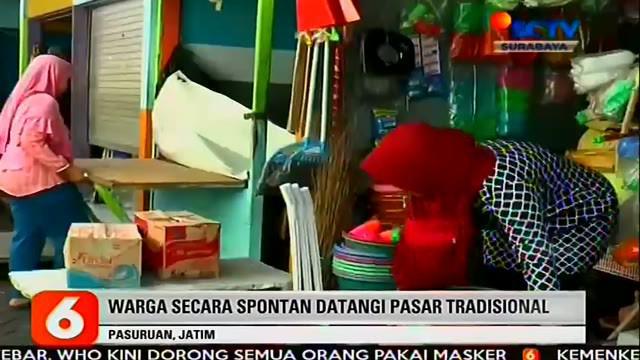 Penutupan pasar tradisional di Pasuruan, dilakukan oleh warga karena masih saja ada pedagang yang membandel tetap berdagang walau telah terbitnya kebijakan pemerintah untuk memberhentikan aktivitas yang mengundang keramaian atau kerumunan.