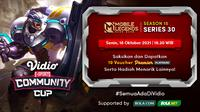 Jadwal dan Live Streaming Vidio Community Cup Season 15 Mobile Legends Series 30, Senin 18 Oktober 2021. (Sumber : dok. vidio.com)