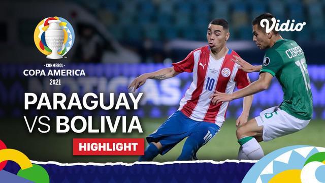 Berita video highlights Copa America 2021, Paraguay menang 3-1 atas Bolivia, Selasa (15/6/21)
