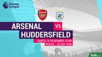 Jadwal Premier League 2018-2019 pekan ke-16, Arsenal vs Huddersfield Town. (Bola.com/Dody Iryawan)
