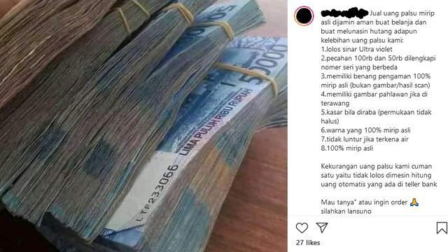 Viral Jualan Uang Palsu di Media Sosial, Klaim 100 Persen ...