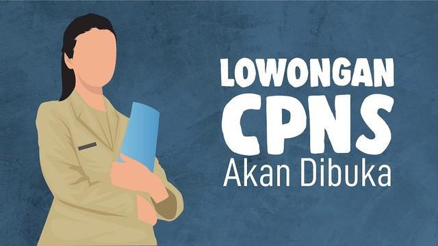 Kabar gembira datang untuk yang ingin mendaftar CPNS. Karena sebentar lagi lowongan CPNS akan segera dibuka.