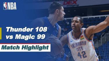 Berita Video Highlights NBA, Oklahoma City Thunder Berhasil Kalahkan Orlando magic 108-99