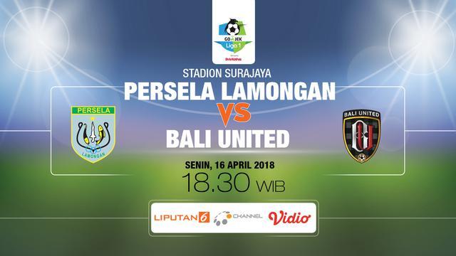 Prediksi Persela Lamongan Vs Bali United Live Streaming O Channel