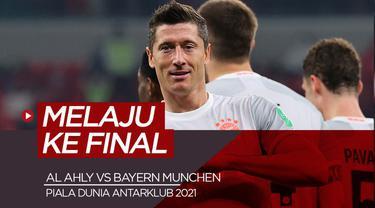 Berita video 2 gol Robert Lewandowski saat Bayern Munchen kalahkan Al Ahly di semifinal Piala Dunia Antarklub 2021, Selasa (9/2/21)