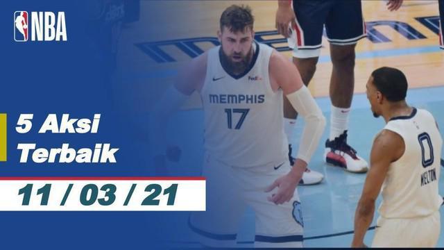 Berita video 5 aksi terbaik NBA 11 Maret 2021, ada aksii slam dunk fantastis pemain Memphis Grizzlies, Brandon Clarke.