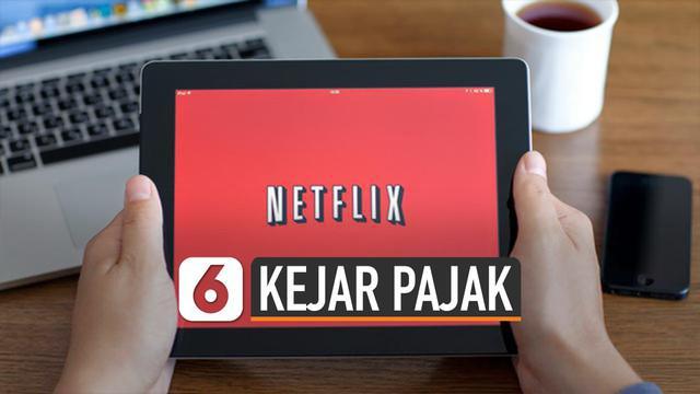Pemerintah tengah fokus kejar pajak perusahaan digital Netflix. Netflix belum punya kantor fisik atau Badan Usaha Tetap (BUT).