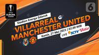 Villarreal vs Manchester United (liputan6.com/Abdillah)