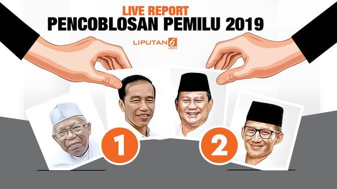 Live Report Pencoblosan Pemilu Serentak 2019 - Pilpres Liputan6.com