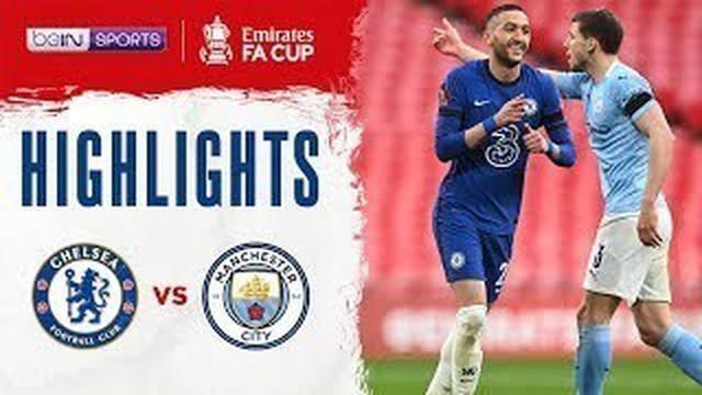 Berita video highlights Piala FA, Chelsea kalahkan Manchester City 1-0, Minggu (18/4/21).