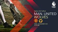 Manchester United vs Wolverhampton Wanderers (Liputan6.com/Abdillah)