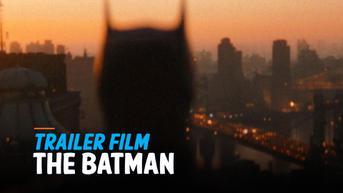 VIDEO: Simak Trailer The Batman, Tampilkan Dark Knight Robert Pattinson dengan Riddler