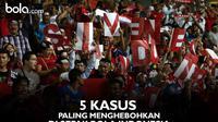 5 Kasus Paling Menghebohkan di Sepak Bola Indonesia (bola.com/Rudi Riana)