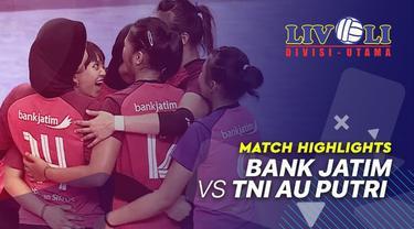 Berita Video Highlights Livoli 2019, Bank Jatim vs TNI AU Putri 3-0