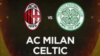 Liga Europa - AC Milan Vs Celtic (Bola.com/Adreanus Titus)
