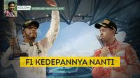 Kolom Ukirsari Manggalani, F1 Kedepannya Nanti. (Bola.com/Dody Iryawan)