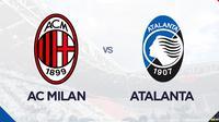 Liga Italia: AC Milan Vs Atalanta. (Bola.com/Dody Iryawan)