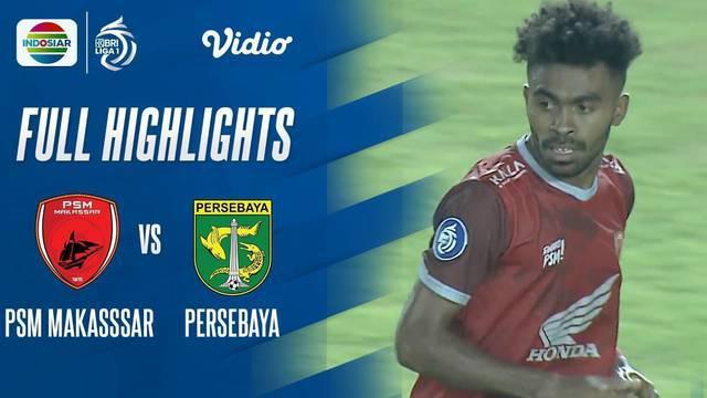 Berita Video, Highlights Pertandingan PSM Makassar Vs Persebaya Surabaya pada Sabtu (18/9/2021)