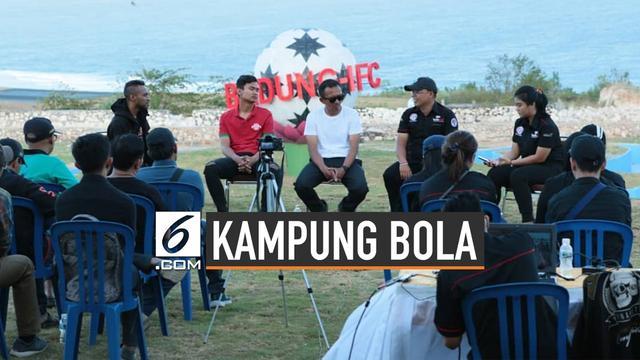 Melihat Kampung Bola Internasional di Bali