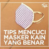 5 Tips Mencuci Masker Kain yang Benar
