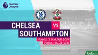 Jadwal Premier League 2018-2019 pekan ke-21, Chelsea vs Southampton. (Bola.com/Dody Iryawan)