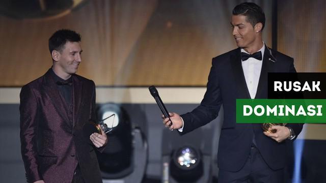 Cristiano Ronaldo dan Lionel Messi telah mendominasi raihan Ballon d'Or satu dekade terakhir. Akan tetapi, hal tersebut bisa rusak musim ini. Siapa saja pemain yang bisa merusaknya?