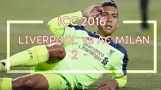Divock Origi dan Roberto Firmino mencetak gol bagi Liverpool saat melawan AC Milan dalam turnamen pemanasan ICC 2016 di Amerika Serikat.