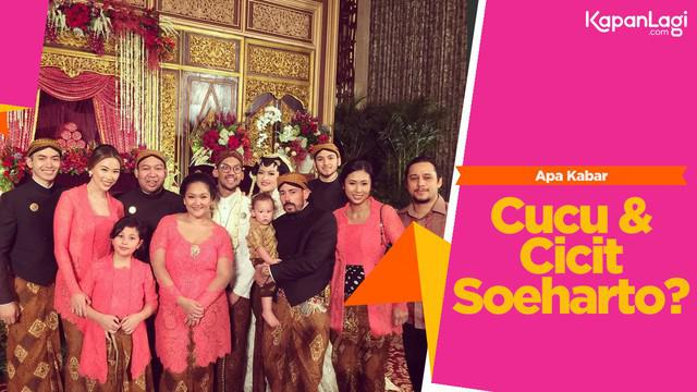 Klan Cendana kembali banyak dibicarakan masyarakat. Nah, apa kabar ya cucu dan cicit dari Presiden kedua RI Soeharto? Ini rangkumannya.