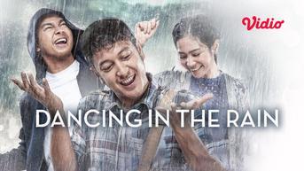 Nonton Dancing In The Rain, Film Indonesia yang Mengangkat Tema Kasih Sayang Keluarga dan Persahabatan
