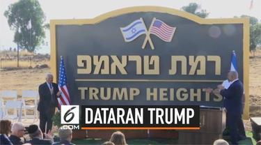 Pemerintah Israel meresmikan permukiman baru di Dataran Tinggi Golan. Dataran ini diberi nama Dataran Tinggi Trump sebagai bentuk penghormatan kepadanya.