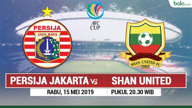 Live Streaming Piala AFC 2019 di RCTI: Persija Vs Shan United – Indonesia Agenbola