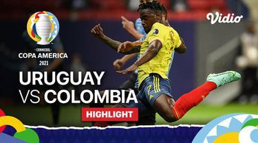 Berita video highlights Copa America 2021, pertandingan antara Uruguay melawan Kolombia,  Minggu (4/7/2021).