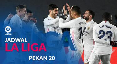Berita motion grafis jadwal Liga Spanyol 2020/2021 pekan ke20, Real Madrid hadapi Deportivo Alaves, Minggu (24/1/2021).