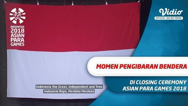 Berita video pengibaran bendera merah putih di acara penutupan Asian Para Games 2018, Sabtu (13/10/2018).