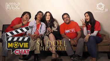 Movie Chat: Dibalik Kisah Si Doel The Movie