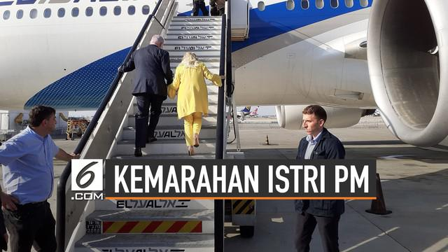 Istri Perdana Menteri Israel marah kepada pilot yang membawa dirinya dan suami.