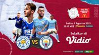 Link Live Streaming Community Shield 2021 , Man City vs Leicester di Vidio, Sabtu 7 Agustus 2021. (Sumber : dok. vidio.com)