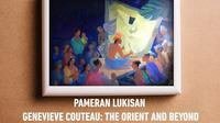 Pameran Lukisan Genevieve Couteau
