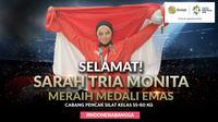 Selamat Meraih Medali Emas Sarah Tria Monita (Bola.com/Grafis: Adreanus Titus /Foto: Merdeka.com/Arie Basuki)