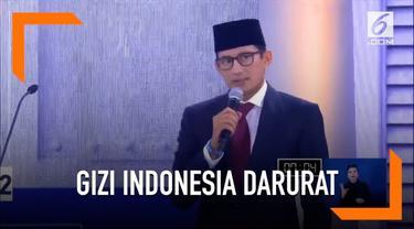 Sandiaga Uno melihat permasalahan gizi di Indonesia sudah dalam kondisi darurat.